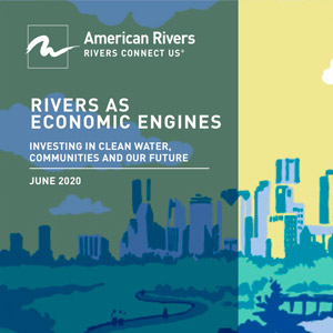 "New Report, ""Rivers as Economic Engines"""